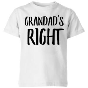 Grandad's Right Kids' T-Shirt - White