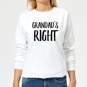 Grandad's Right Women's Sweatshirt - White