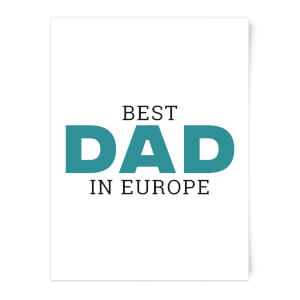 Best Dad In Europe Art Print