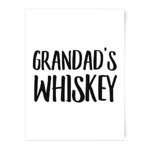Grandad's Whiskey Art Print