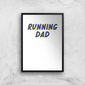 Running Dad Art Print