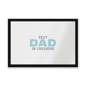 Best Dad In Cheshire Entrance Mat