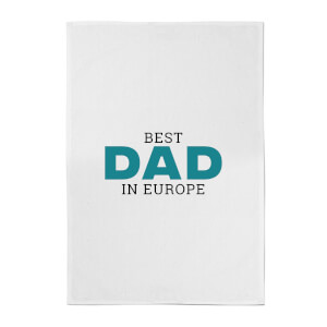 Best Dad In Europe Cotton Tea Towel