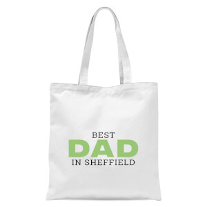 Best Dad In Sheffield Tote Bag - White