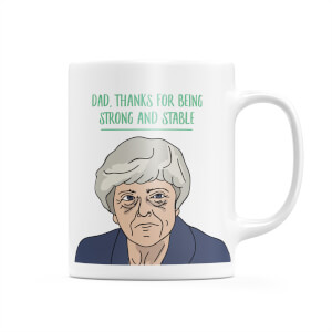 Dad, Thanks For Being Strong And Stable! Mug