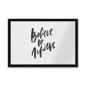 Believe To Achieve Entrance Mat