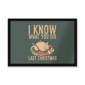 I Know What You Did Last Christmas Entrance Mat