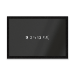 Bride In Training Entrance Mat