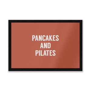 Pancakes And Pilates Entrance Mat