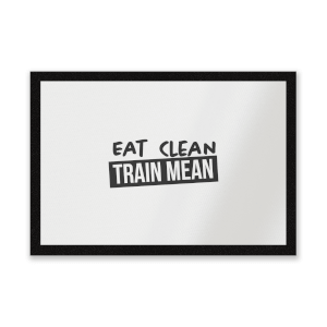 Eat Clean Train Mean Entrance Mat