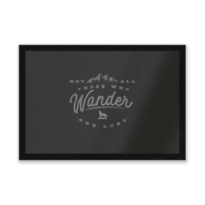 Not All Those Who Wander Are Lost Entrance Mat