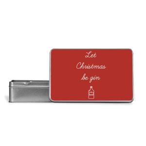 Let Christmas Be Gin Metal Storage Tin