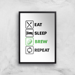 Eat Sleep Brew Repeat Art Print
