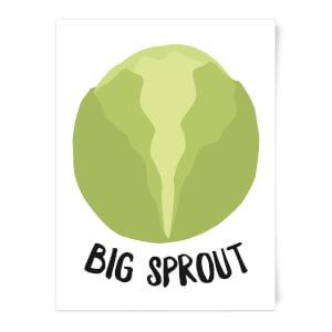 Big Sprout Art Print