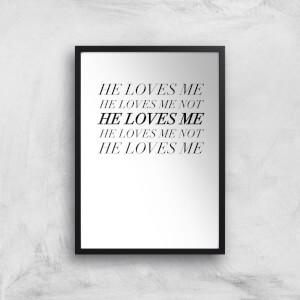 He Loves Me, He Loves Me Not Art Print