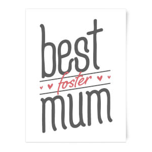 Best Foster Mum Art Print