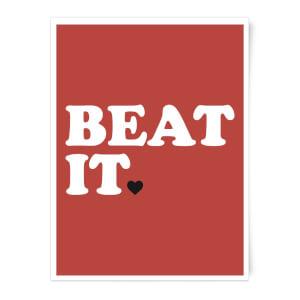 Beat It Art Print