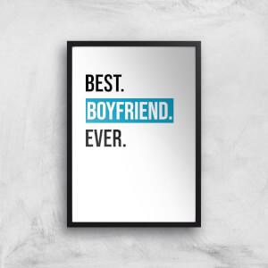 Best Boyfriend Ever Art Print