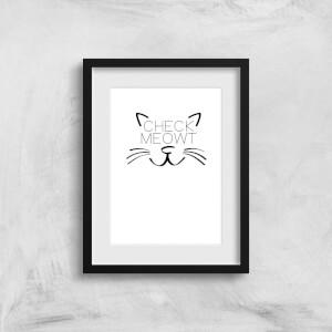 Check Meowt Art Print
