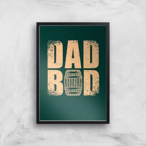 Dad Bod Art Print