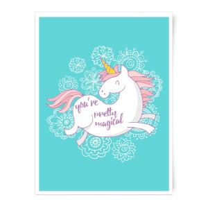You Are Pretty Magical Unicorn Art Print