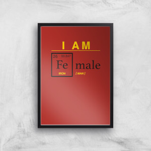 I Am Fe Male Art Print
