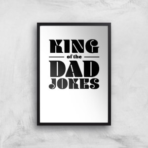 King Of The Dad Jokes Art Print