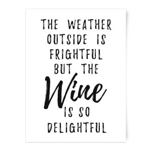 Wine Is So Delightful Art Print