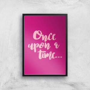 Once Upon A Time... Art Print