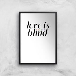 Love Is (Colour) Blind Art Print