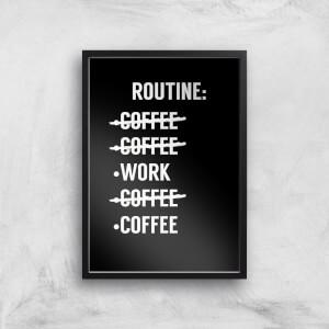 Coffee Routine Art Print