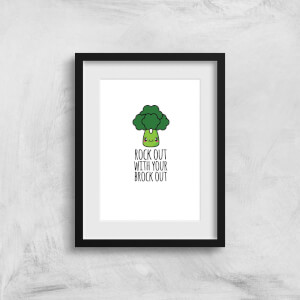 Rock Out With Your Brock Out Art Print