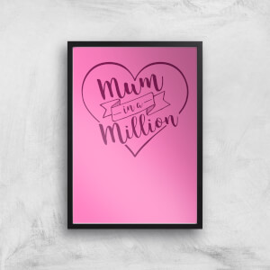 Mum In A Million Art Print