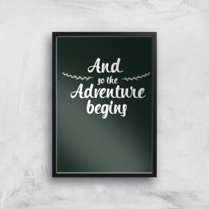 And The Adventure Begins Art Print