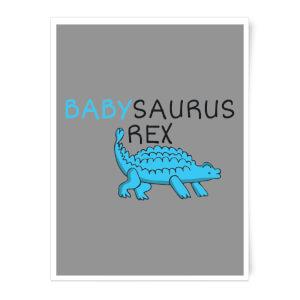 Babysaurus Rex Art Print