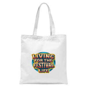 Living For The Festival Life Tote Bag - White