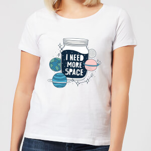 I Need More Space Women's T-Shirt - White