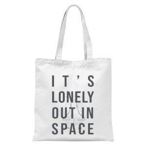 It's Lonely Out In Space Tote Bag - White