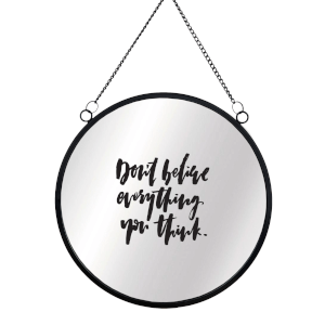 Don't Believe Everything You Think Circular Mirror