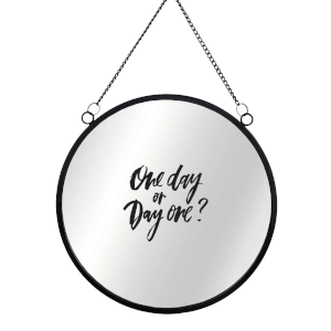 One Day Or Day One? Circular Mirror