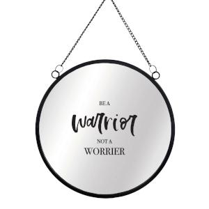 Be A Warrior Not A Worrier Round Mirror & Vinyl Sticker