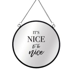 It's Nice To Be Nice Round Mirror & Vinyl Sticker