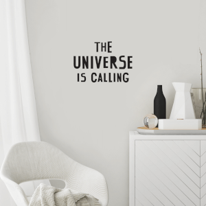 The Universe Is Calling Wall Decal