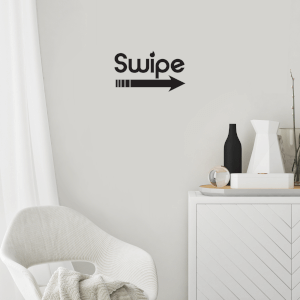 Swipe Right Wall Art Vinyl