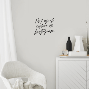 I'm Much Cooler On Instagram Wall Decal