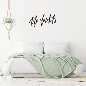 No Doubts Wall Art Vinyl