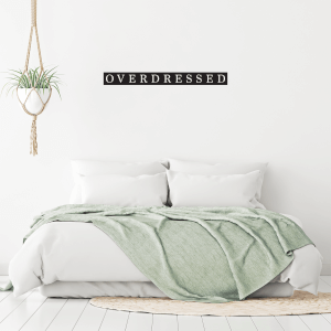 Overdressed Wall Decal