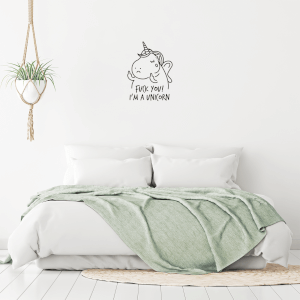 Fuck You I'm A Unicorn Wall Decal