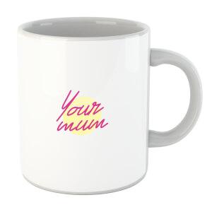 Your Mum Pocket Print Mug