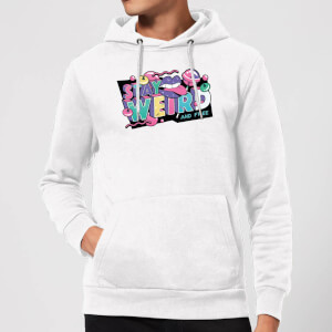 Stay Weird Hoodie - White